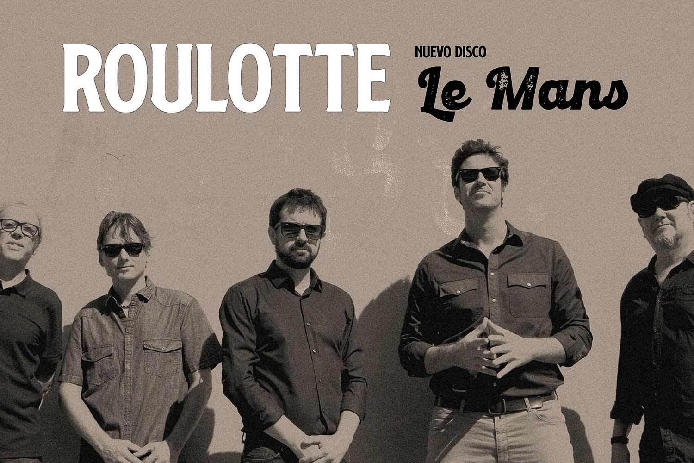 Roulotte - Le Mans - Mallorca Music Magazine